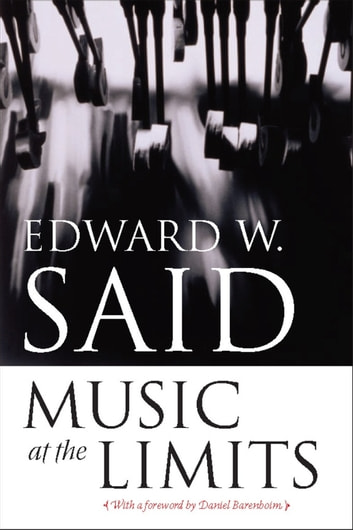 Music at the Limits ebook by Edward W. Said