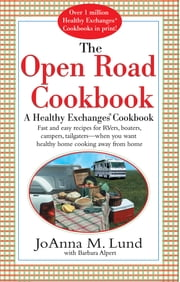 The Open Road Cookbook ebook by JoAnna M. Lund,Barbara Alpert
