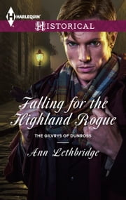Falling for the Highland Rogue ebook by Ann Lethbridge