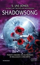 Shadowsong ebook by S. Jae-Jones