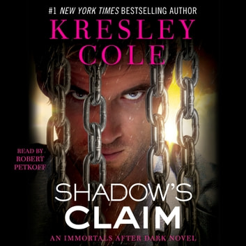 Shadow's Claim - Immortals After Dark: The Dacians livre audio by Kresley Cole