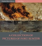 A Collection of Pictures of Fort Sumter ebook by Various Photographers