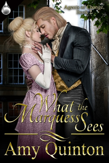 What the Marquess Sees ebook by Amy Quinton