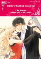 DANTE'S WEDDING DECEPTION - Mills&Boon comics ebook by Day Leclaire, Ellie Misono