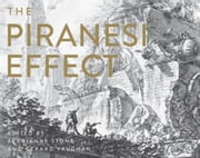 The Piranesi Effect ebook by Stone, Kerrianne