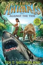 Against the Tide ebook by Tui T. Sutherland