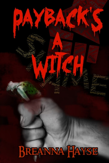 Payback's A Witch ebook by Breanna Hayse