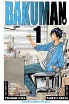 Bakuman。, Vol. 1 - Dreams and Reality ebook by Tsugumi Ohba, Takeshi Obata