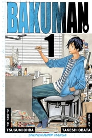 Bakuman。, Vol. 1 - Dreams and Reality ebook by Tsugumi Ohba,Takeshi Obata