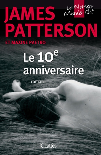 10e anniversaire ebook by James Patterson
