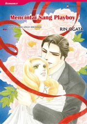 Mencintai Sang Playboy - Harlequin Comics ebook by Leigh Michaels
