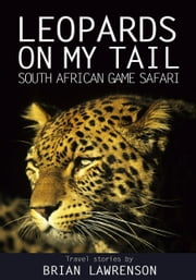 Leopards On My Tail ebook by Brian Lawrenson