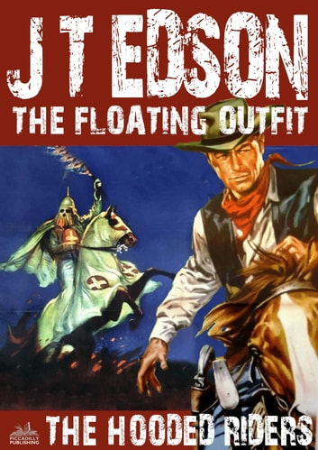 The floating outfit 9 the hooded riders ebook by jt edson the floating outfit 9 the hooded riders ebook by jt edson fandeluxe Document
