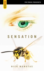 Sensation ebook by Mamatas, Nick