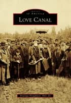 Love Canal ebook by Penelope Ploughman PhD JD