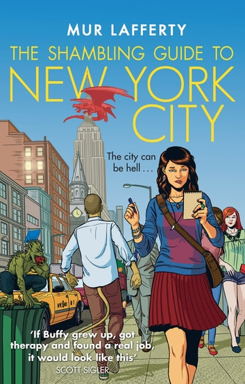 The Shambling Guide to New York City ebook by Mur Lafferty