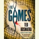 The Games audiobook by Ted Kosmatka
