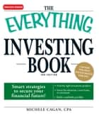 The Everything Investing Book ebook by Michele Cagan, CPA