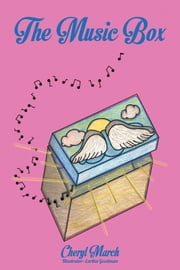 The Music Box ebook by Cheryl March
