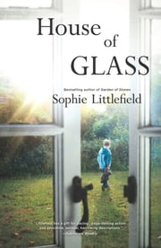 House Of Glass ebook by Sophie Littlefield