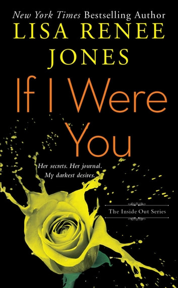 If I Were You ebook by Lisa Renee Jones