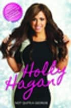 Not Quite A Geordie -the Autobiography Of Geordie Shores Holly Hagan ebook by Holly Hagan