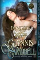 Danger's Kiss ebook by Glynnis Campbell