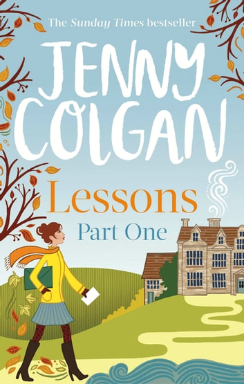 Lessons: Part 1 - The first part of Lessons' ebook serialisation (Maggie Adair) ebook by Jenny Colgan
