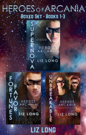Heroes of Arcania Boxed Set (Books 1-3) ebook by Liz Long