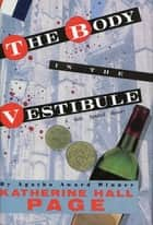 The Body in the Vestibule - A Mystery ebook by Katherine Hall Page