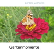 Gartenmomente ebook by Barbara Zacharias