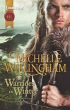 Warriors in Winter ebook by Michelle Willingham