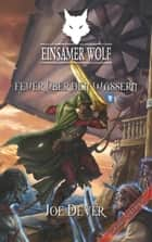 Einsamer Wolf 02 - Feuer über den Wassern ebook by Joe Dever, David  Poppel