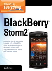 How to Do Everything BlackBerry Storm2 ebook by Joli Ballew