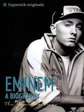 Biography of Eminem: The life and times of Eminem, in one convenient little book. ebook by Jack Westerfil