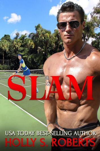 Slam ebook by Holly S. Roberts