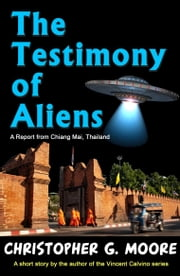 The Testimony of Aliens ebook by Christopher G. Moore