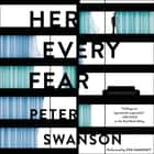 Her Every Fear - A Novel audiobook by Peter Swanson