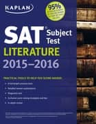 Kaplan SAT Subject Test Literature 2015-2016 ebook by Kaplan Test Prep