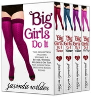 Big Girls Do It Boxed Set ebook by Jasinda Wilder