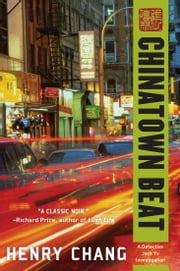 Chinatown Beat ebook by Henry Chang