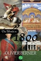 The World in 1800 ebook by