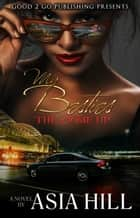 My Besties: The Come Up ebook by Asia Hill