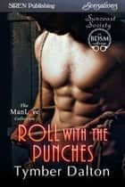 Roll With the Punches ebook by Tymber Dalton