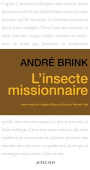 L'Insecte missionnaire ebook by André Brink