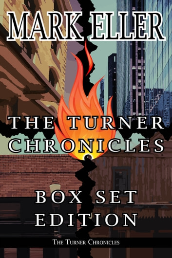 The Turner Chronicles Box Set Edition ebook by Mark Eller