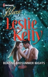 Blazing Midsummer Nights ebook by Leslie Kelly