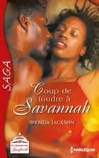 Coup de foudre à Savannah ebook by Brenda Jackson