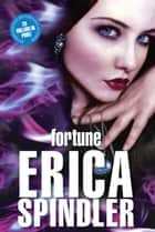 Fortune ebook by Erica Spindler