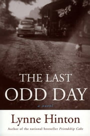 The Last Odd Day ebook by Lynne Hinton